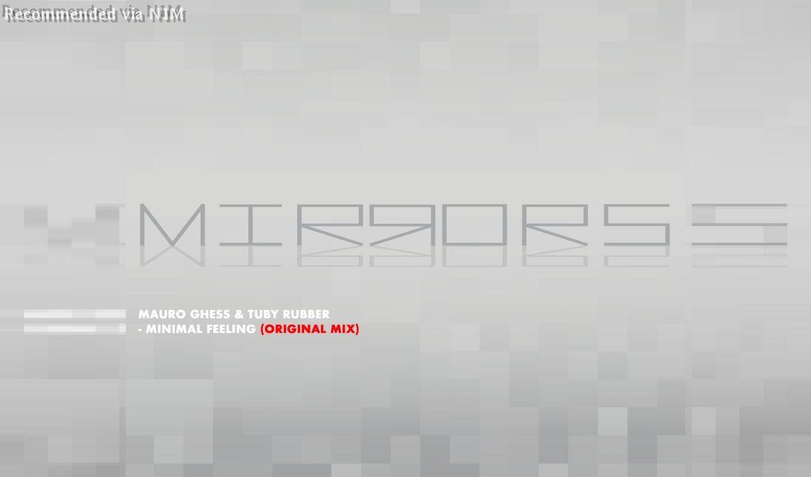 Mirrors - Minimal Feeling (Original Mix)