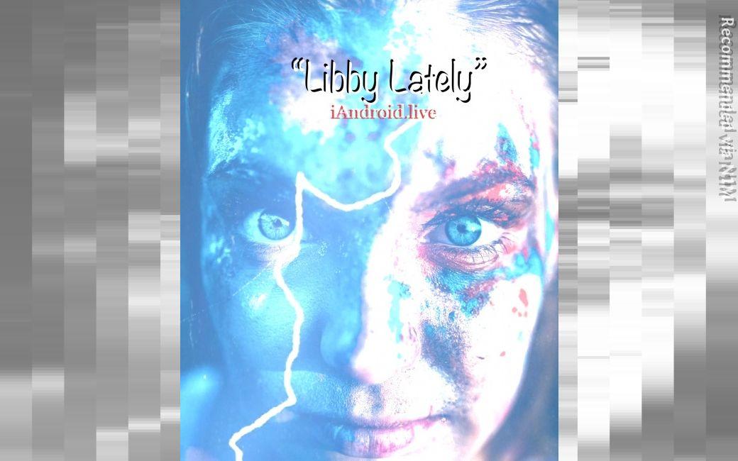 Libby Lately