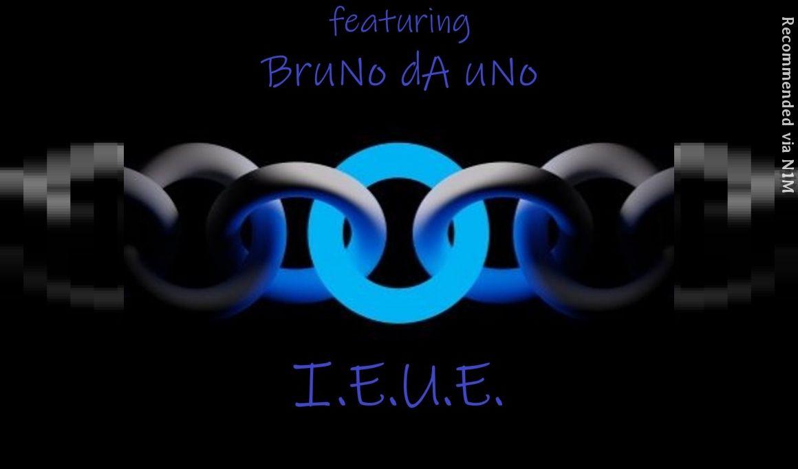I.E.U.E. (Feat. BruNo dA uNo)