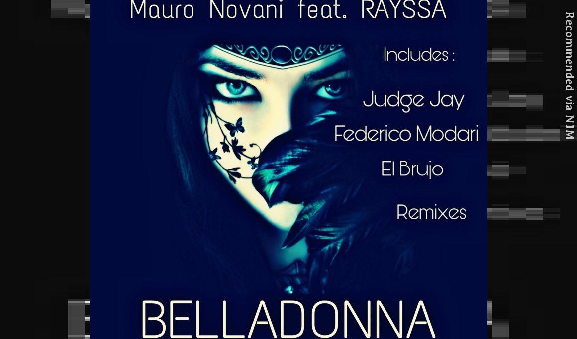 MAURO NOVANI Feat. RAYSSA - BELLADONNA (JUGDE JAY REMIX)