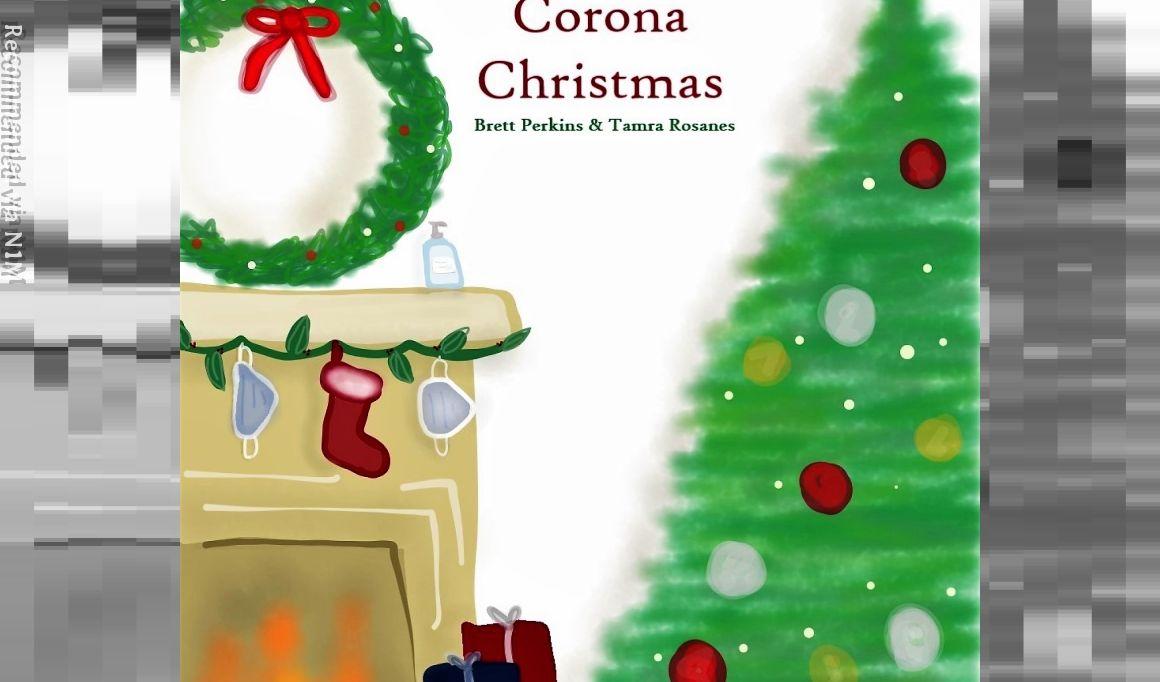 Corona Christmas (2020 Single. Duet w/ Tamra Rosanes)