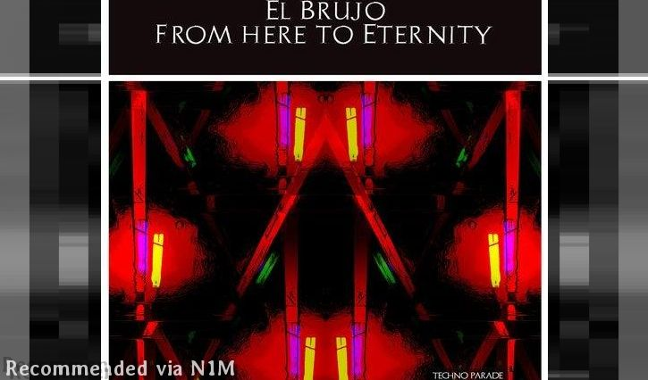 El Brujo - From Here To Eternity