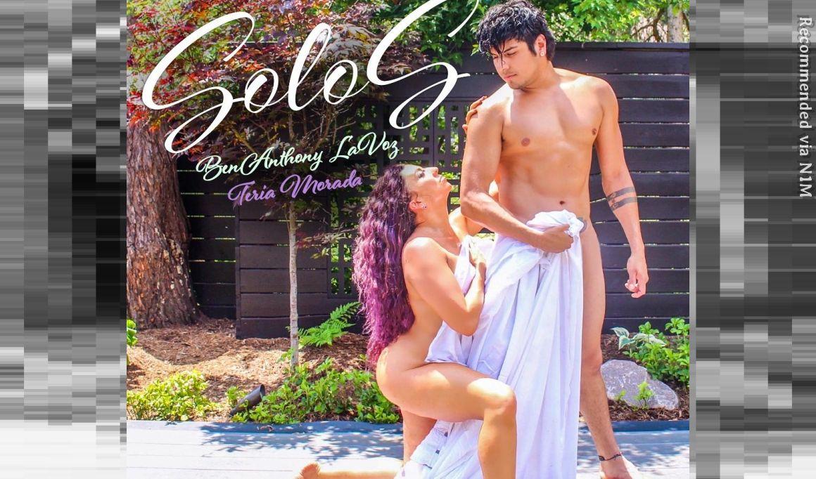 SoloS - BenAnthony LaVoz & Teria Morada