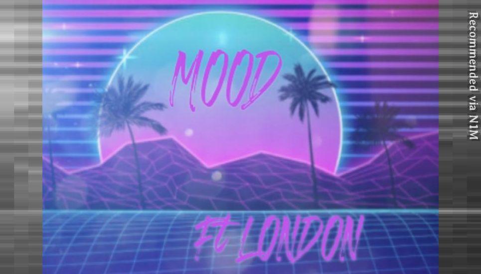 Mood Ft London
