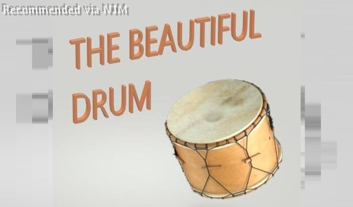 LE BEAU TAMBOUR - THE BEAUTIFUL DRUM