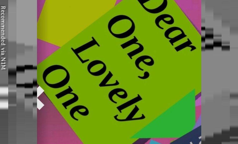 Dear One, Lovely One