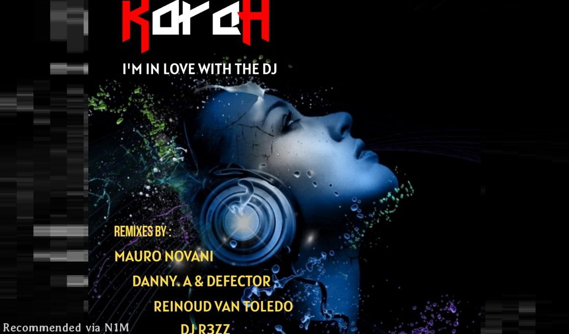 KORAH - I'm In Love With The Dj (Original Mix)