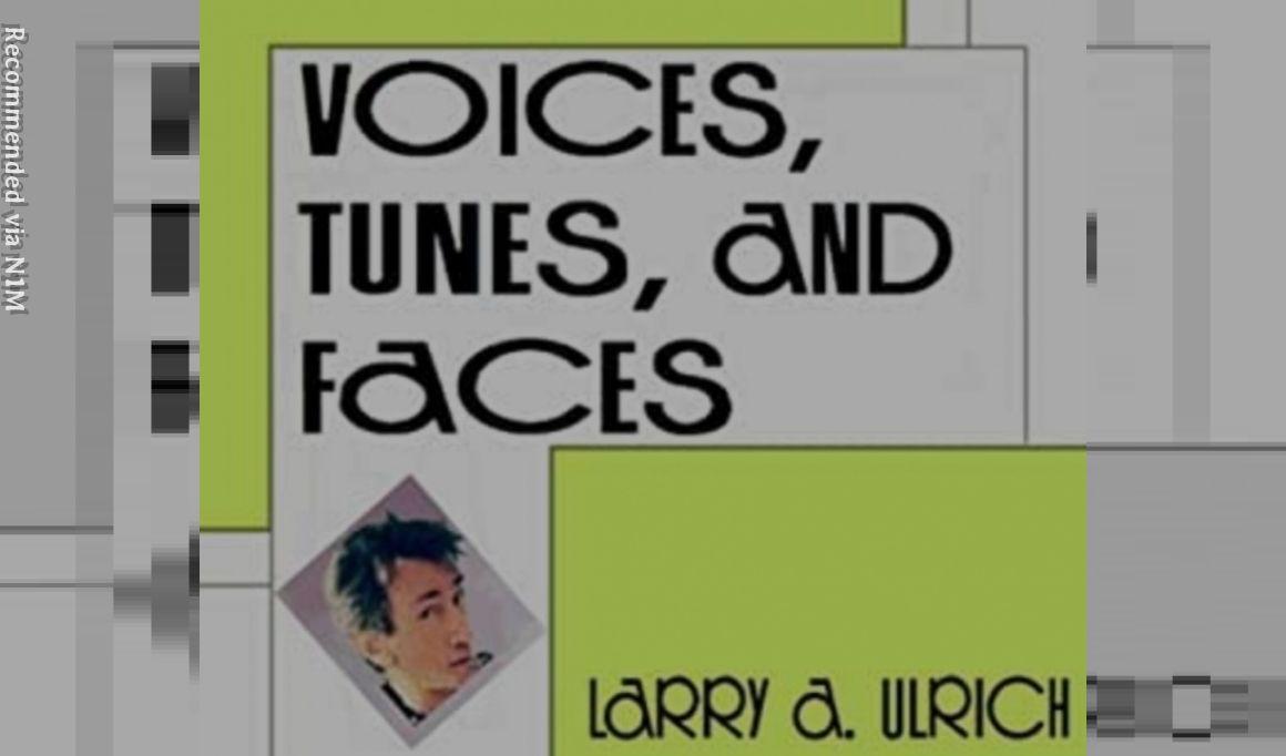 Voices, Tunes & Faces