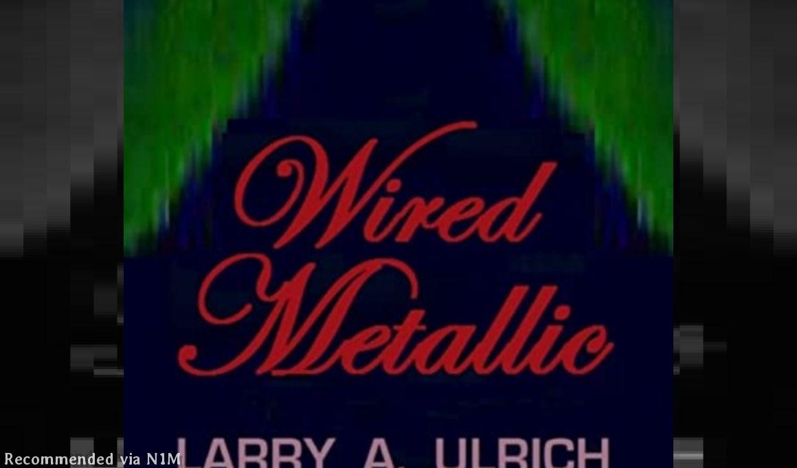 Wired Metallic