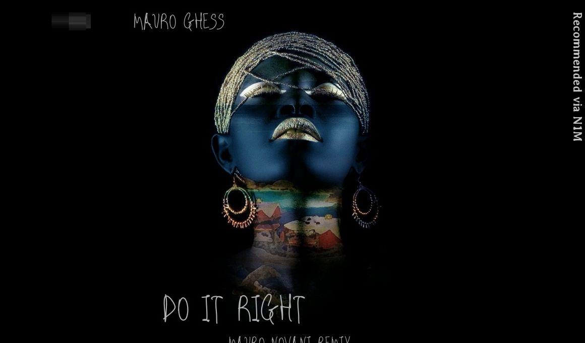 Mauro Ghess - Do it Right (Mauro Novani Remix)