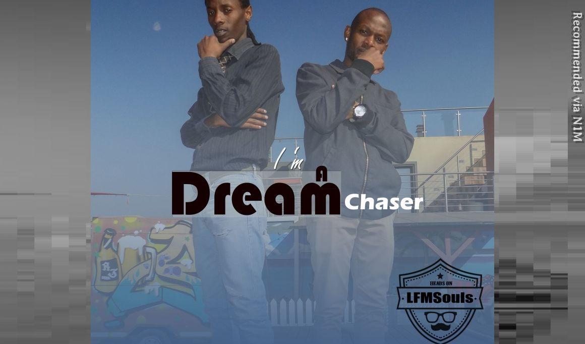I'm A Dream Chaser