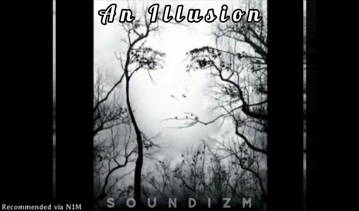 An Illusion - Produced By ELETE