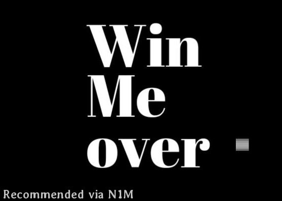 Win Me Over