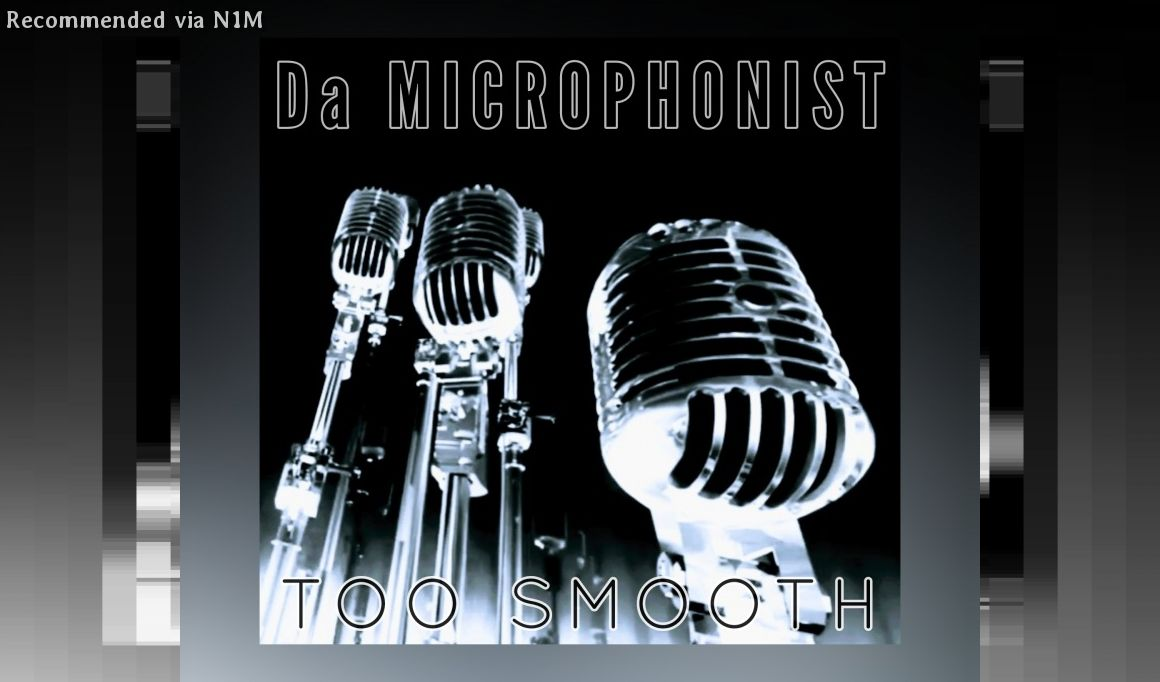 Da Microphonist - Too Smooth (Produced by ELETE)
