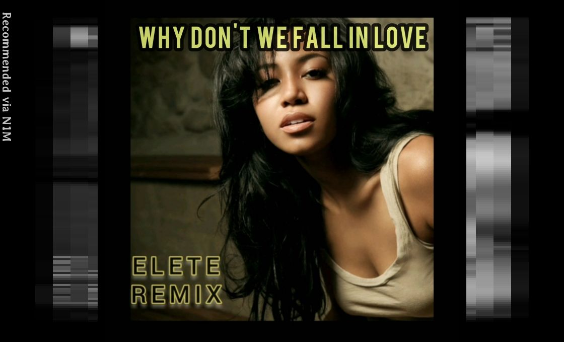 Why Don't We Fall In Love (ELETE Remix) - Amerie feat. Syce [Produced by ELETE]