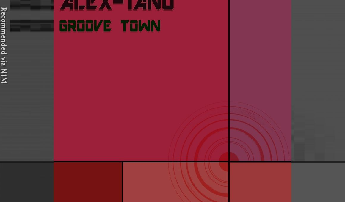 Groove Town - ALEX TANO