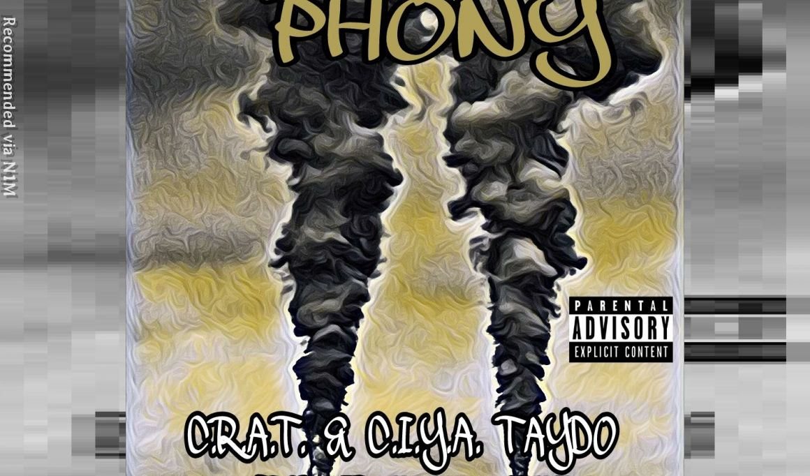 Phony (Feat. C.I.Y.A.TAYDO, A.K.A., MR. WIDEOPEN)
