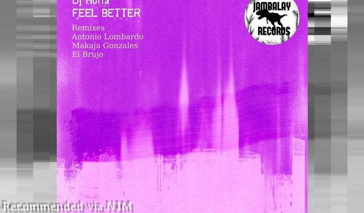 Dj Hoffa - Feel Better (El Brujo Remix)