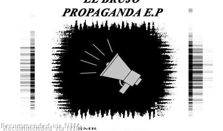 El Brujo - Propaganda Lies