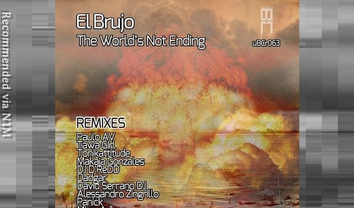 El Brujo - The World's Not Ending
