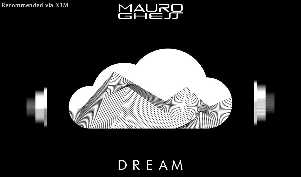 Mauro Ghess - Dream (Monostone Remix)