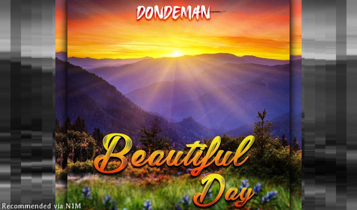 DONDEMAN=BEAUTIFUL DAY
