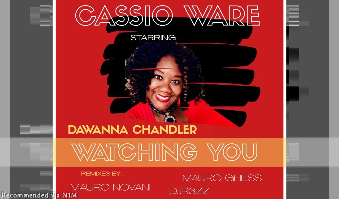 Dawanna Chandler - Watching You (Mauro Ghess Remix)