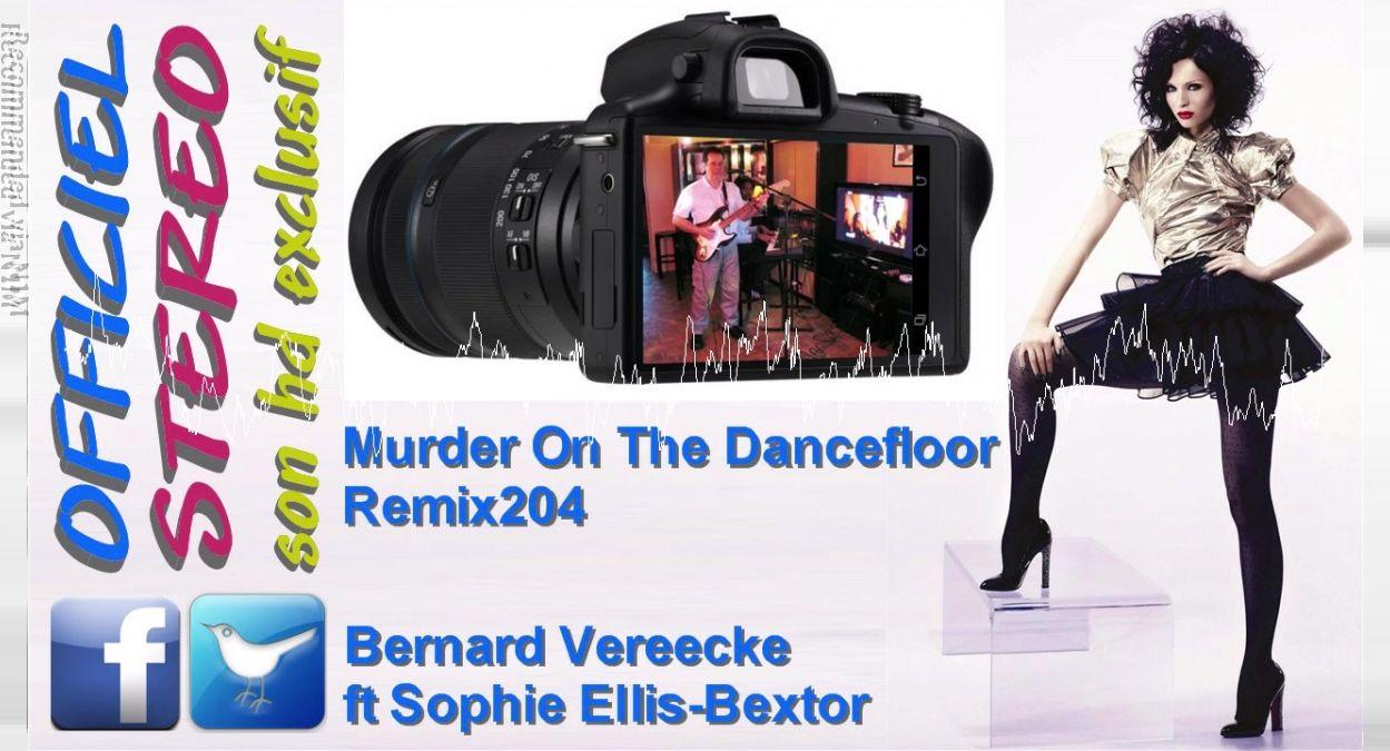 Murder On The Dancefloor Remix204 - Bernard Vereecke ft Sophie Ellis-Bextor