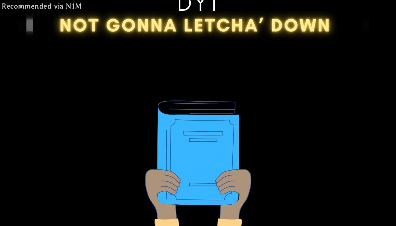 NotGonna'Letcha'Down prod. by Vybe Beatz