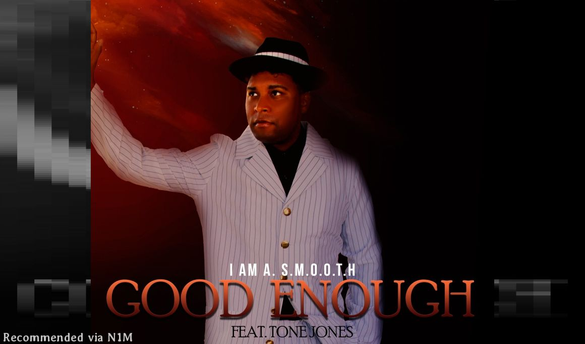 Good Enough (feat. Tone Jones) [Produced By Bow Wow]