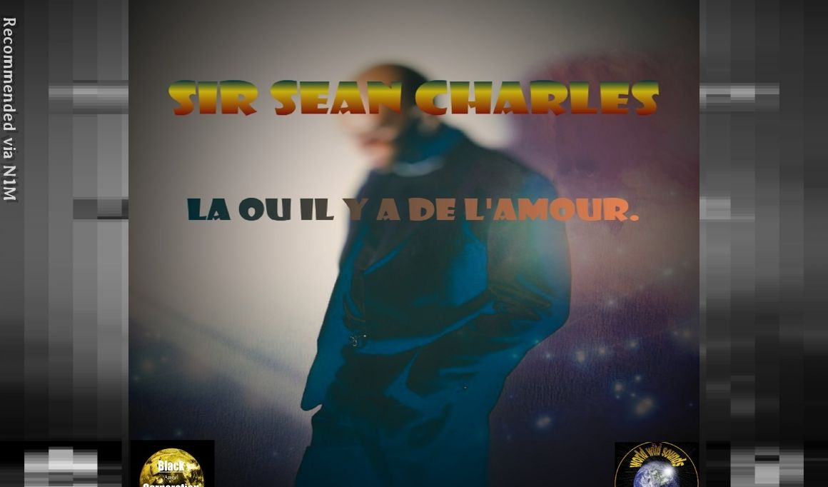 02) Sir Sean Charles - La ou il y a de l'amour - Studio Version 2021
