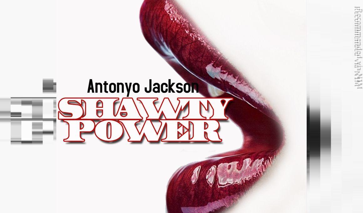 Shawty Power Producer: Ku Beats