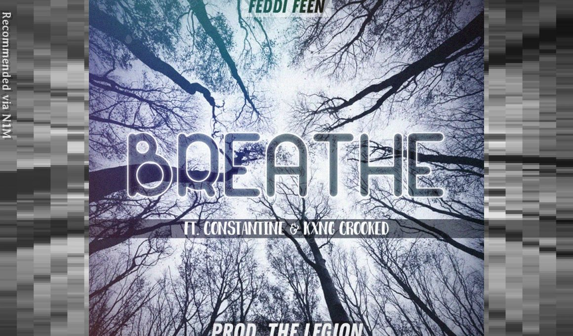 Breathe ft. Constantine & Kxng Crooked