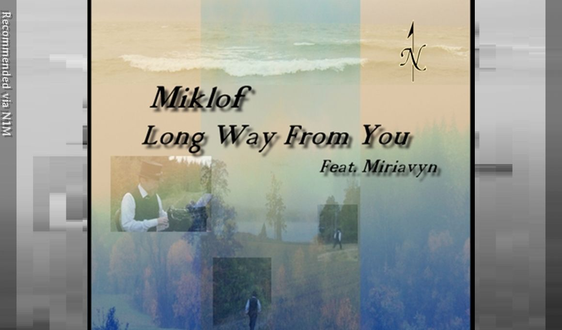 Long Way From You