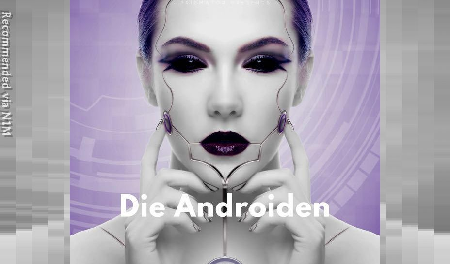 Preview Die Androiden buy on iTunes, Spotify and Deezer