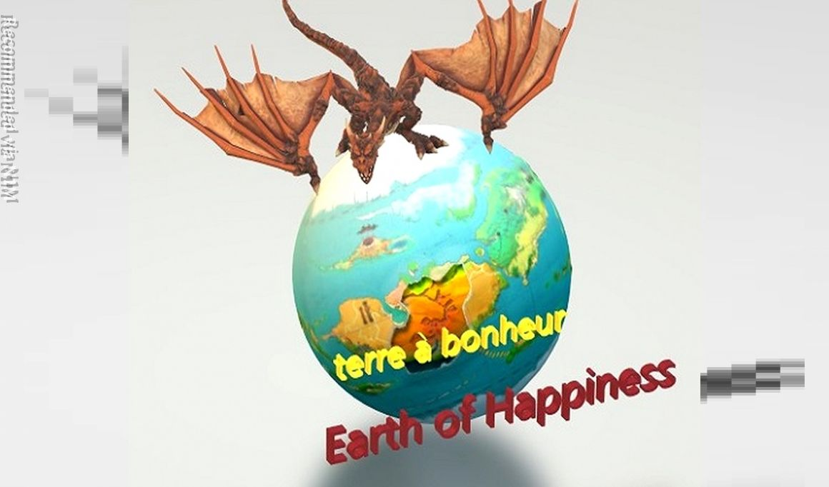Terre à Bonheur - Earth of Happiness