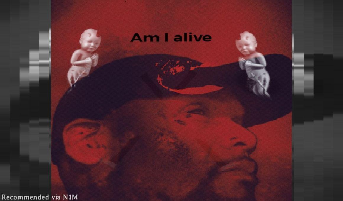 Am I Alive