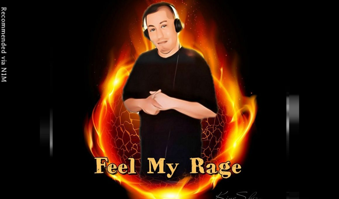 Feel My Rage