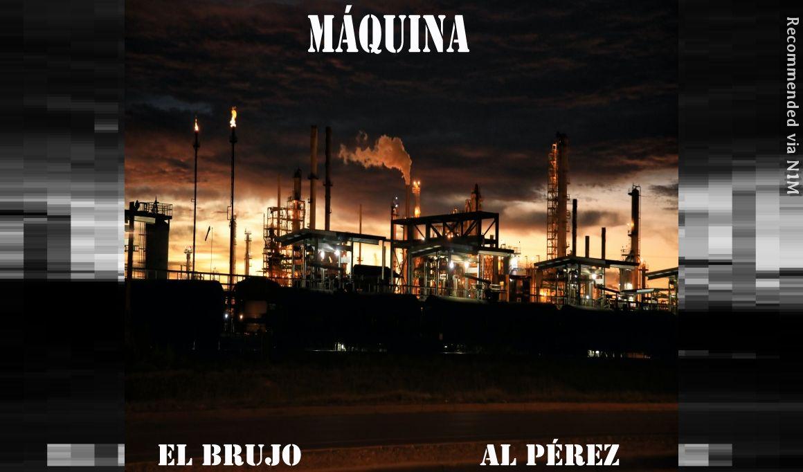 El Brujo & Al Pérez - Maquina (Original Mix)