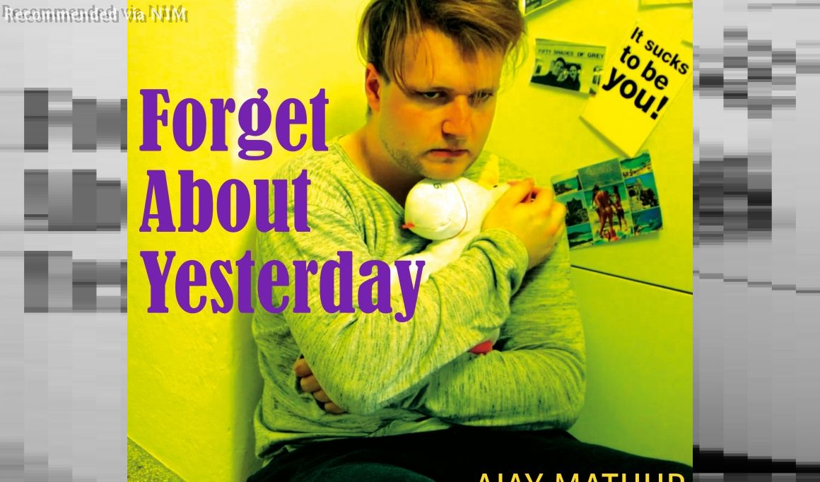Forget About Yesterday