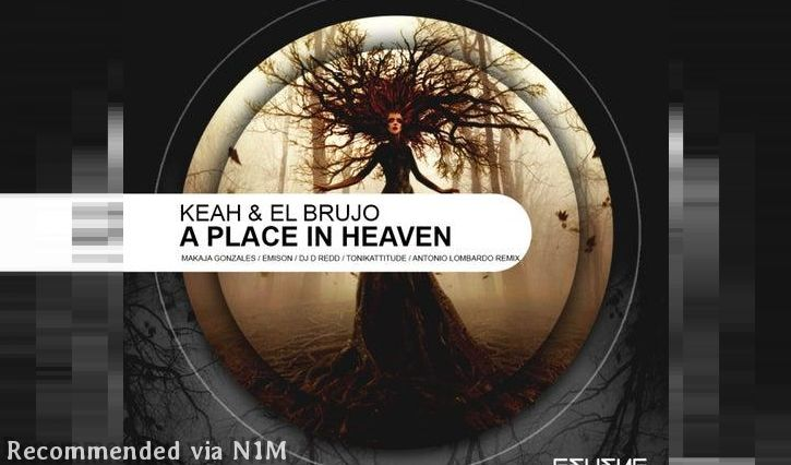 El Brujo & Keah - A Place In Heaven (Original Mix)