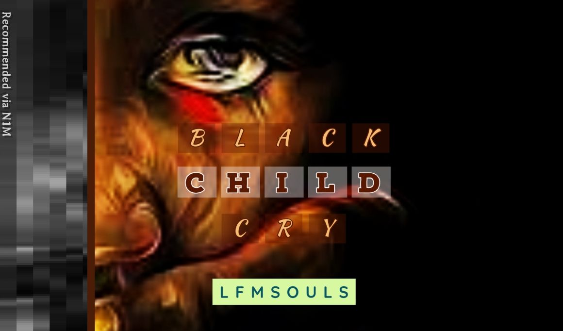 Black Child Cry