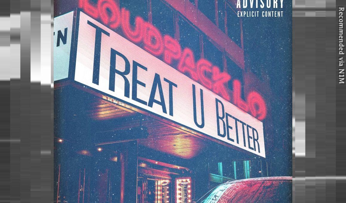 Treat U Better