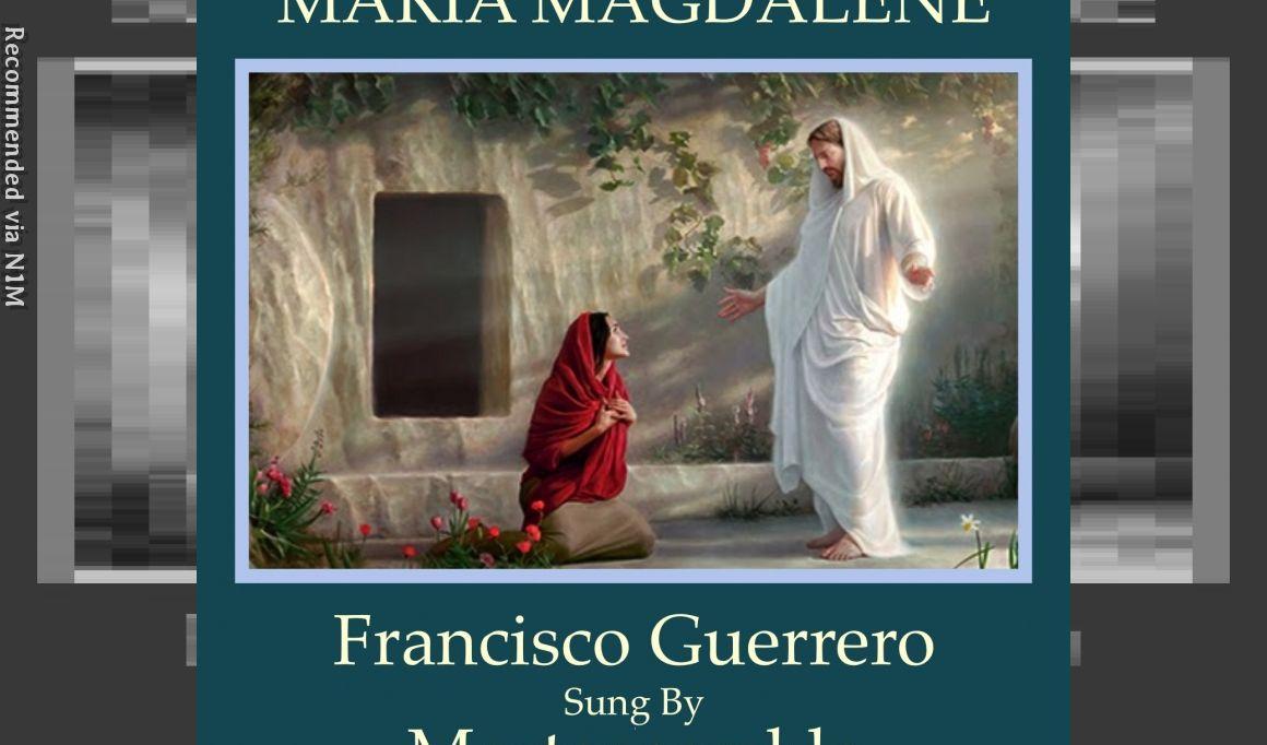 Maria Magdalene-Et Introeuntes: Francisco Guerrero