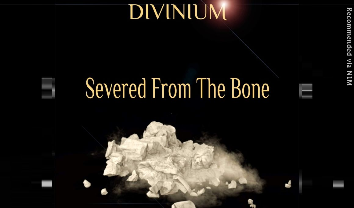 Severed from the Bone - DIVINIUM