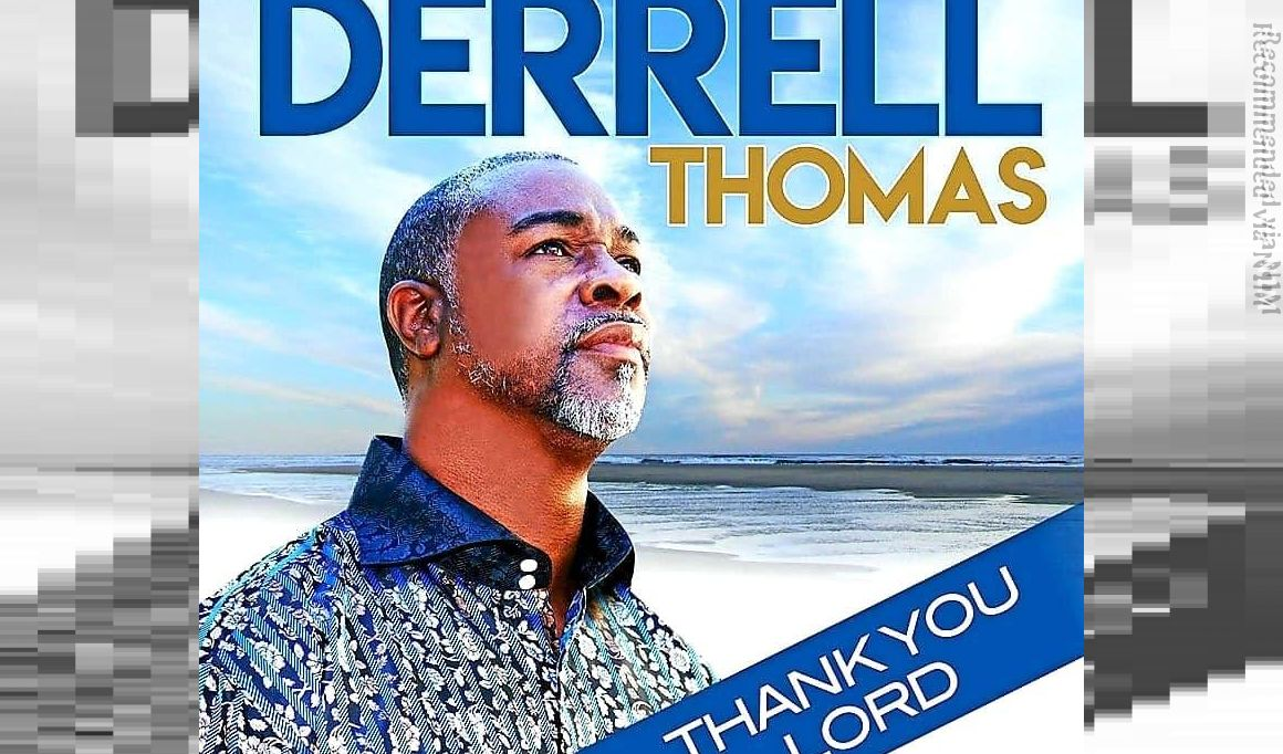 """Thank You Lord"" by Derrell Thomas"