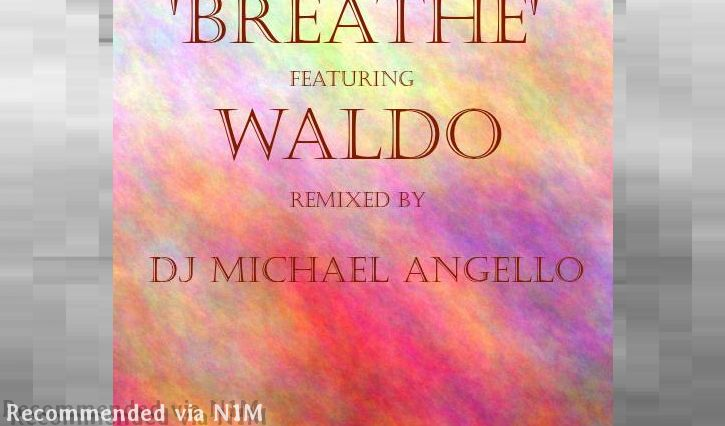 Breathe For You Featuring Waldo Greeff. DJ Michael Angello RMX