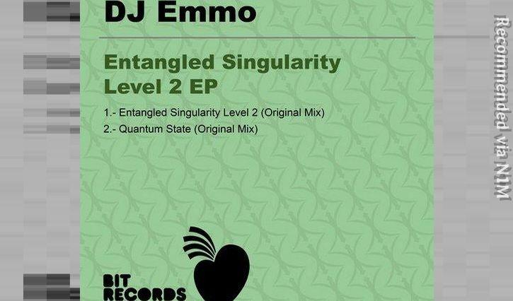DJ EMMO - ENTANGLED SINGULARITY LEVEL 2 (Original) BIT Records