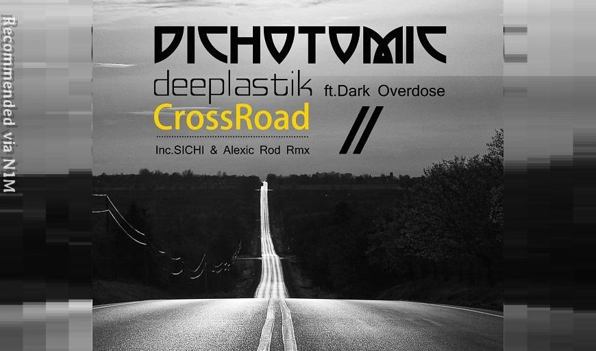 CrossRoad feat. DarkOvedose (deeplastik Original Mix)