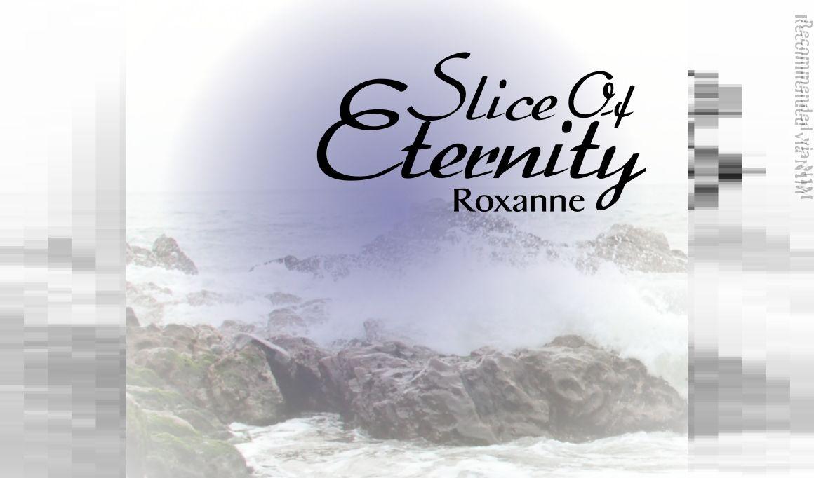 Slice of Eternity
